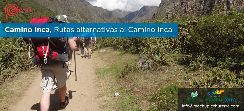rutas alternativas camino inca machu picchu