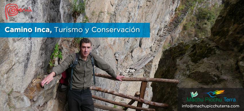 conservación camino inca