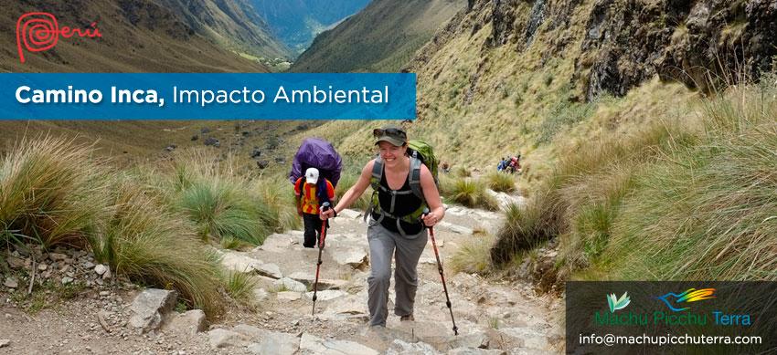 impacto ambiental camino inca