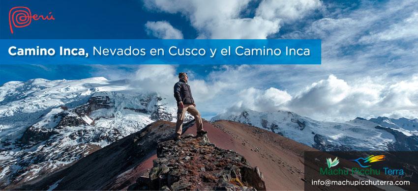 nevados en el cusco y el camino inca
