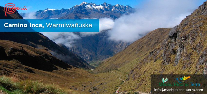 warmiwañuska camino inca
